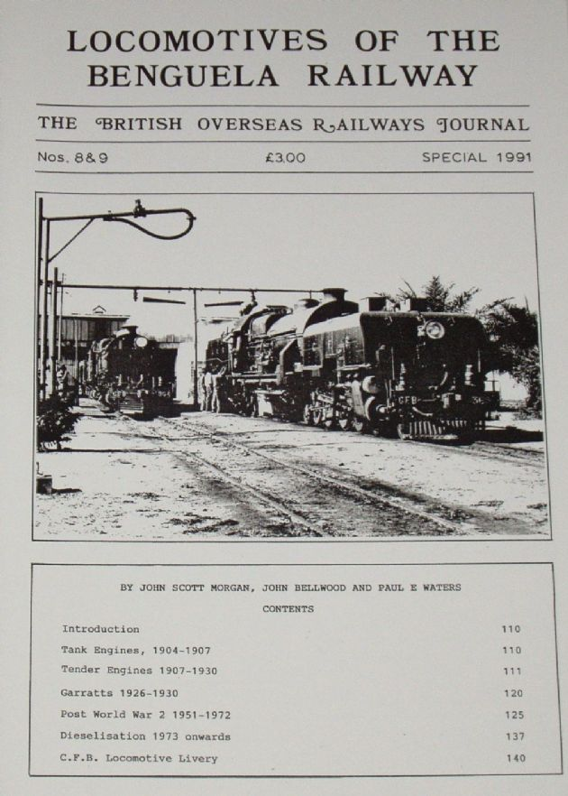 Locomotives of the Benguela Railway, by J Morgan, J Bellwood and Paul Waters